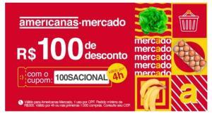 Vale Americanas com R$100 de desconto em MERCADO