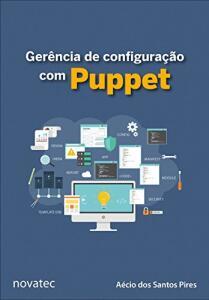Livro - Gerência de Configuração com Puppet | R$ 27