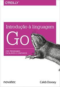 Livro - Introdução à Linguagem Go | R$ 30