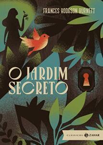 [LIVRO] O Jardim Secreto: Edição Bolso de Luxo - Zahar (Capa dura) | R$23