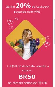 Supermercado Now 50,00 de desconto + 20% cashback Ame