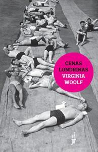 eBook Cenas Londrinas - Virgínia Woolf