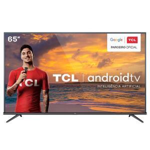 "Smart TV LED 65"" 4K TCL 65P8M com Android TV | R$3239"
