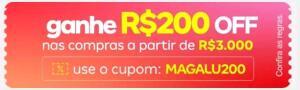 R$200 OFF em compras acima de R$3000