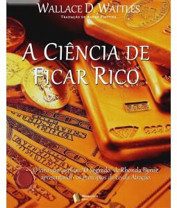 [e-book kindle] A Ciência de ficar Rico (Wallace Wattles)