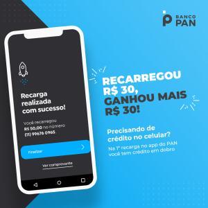 [Promoção Banco PAN] 1ª recarga de celular em dobro - Limitado a R$30