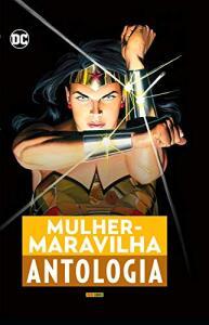 Mulher-Maravilha: Antologia   R$72