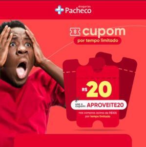 R$20 de desconto em compras acima de R$100 nas Drogarias Pacheco
