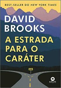 Livro - A Estrada Para o Caráter | R$15
