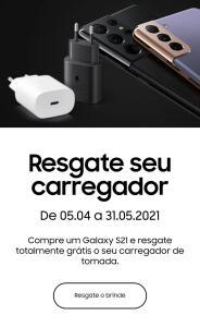 Compre um Galaxy S21 e resgate totalmente grátis o seu carregador de tomada.