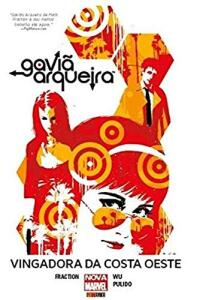 HQ | Gaviã Arqueira. Vingadora da Costa Oeste - R$16