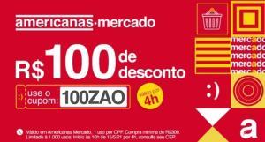 Voucher de R$100 no Mercado Americanas em compras acima de R$300