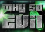 Jogo Why So Evil - grátis (ativa na Steam)