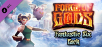 Forge of Gods: Fantastic Six Pack [DLC] • [KEY STEAM GRÁTIS]